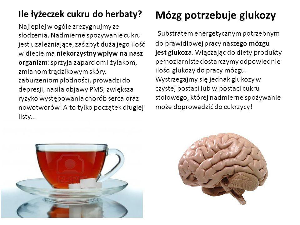 Mózg potrzebuje glukozy