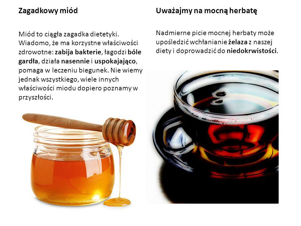 Uważajmy na mocną herbatę