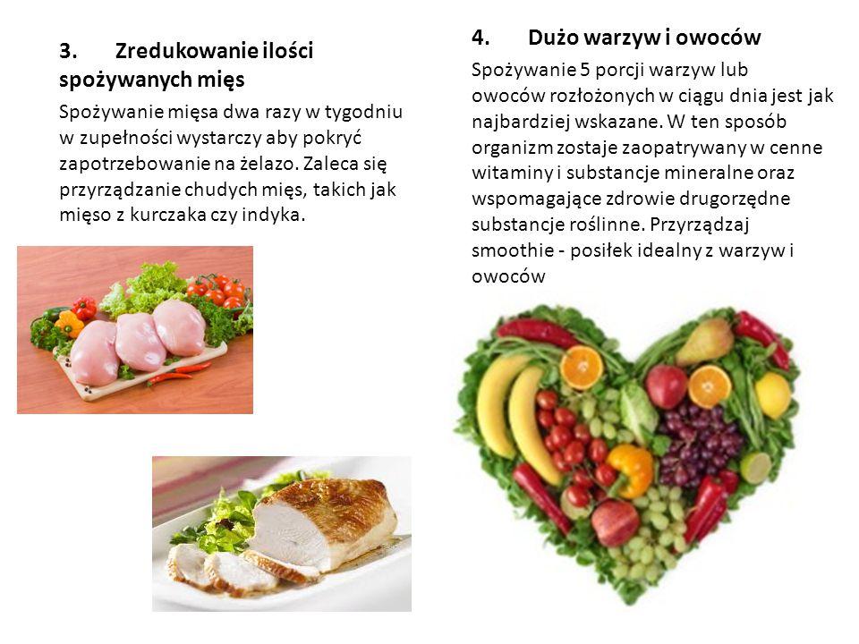 3. Zredukowanie ilości spożywanych mięs