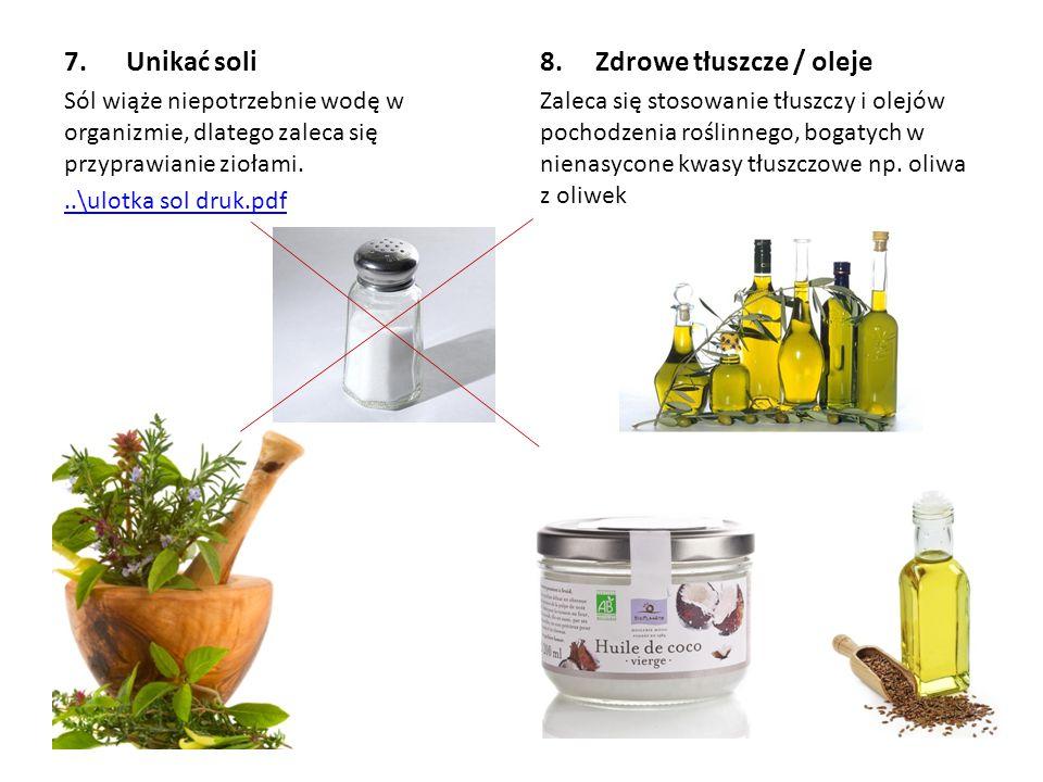 8. Zdrowe tłuszcze / oleje