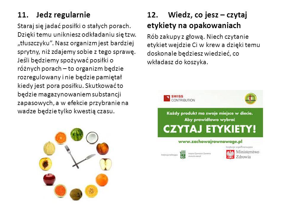 12. Wiedz, co jesz – czytaj etykiety na opakowaniach