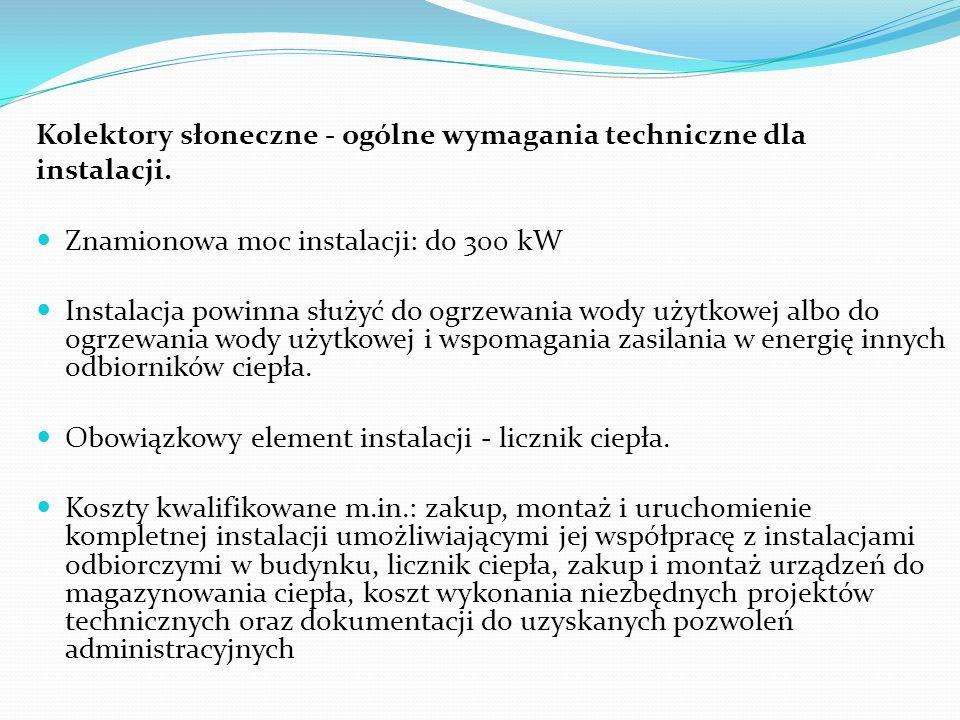 Kolektory słoneczne - ogólne wymagania techniczne dla
