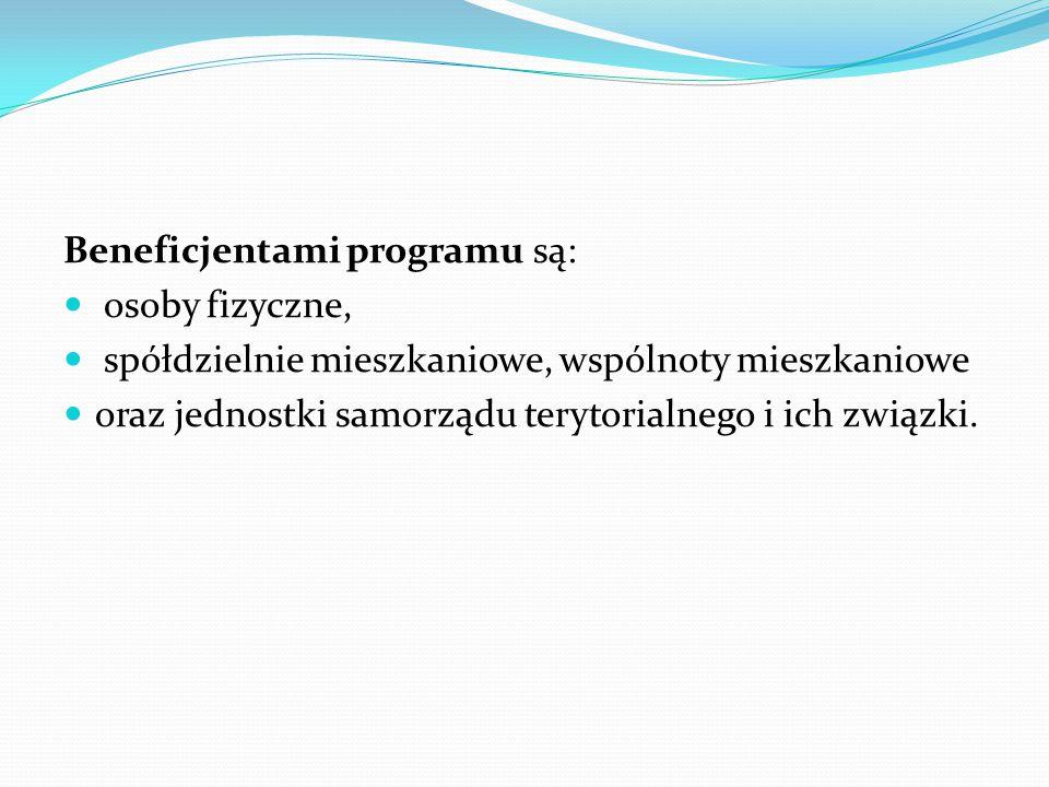 Beneficjentami programu są: