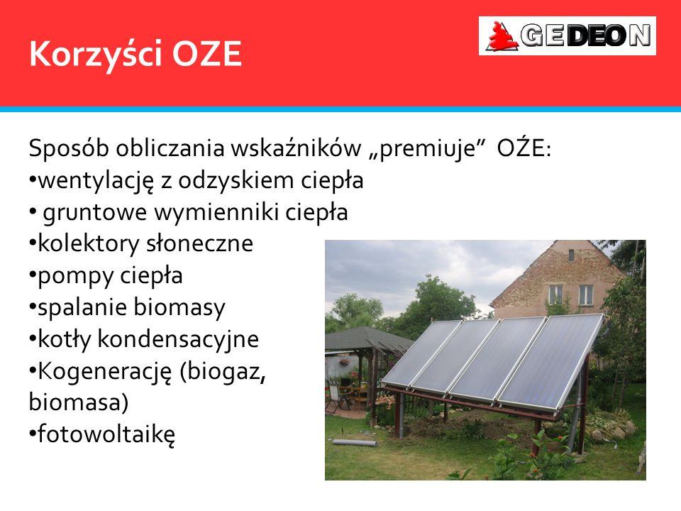 """Korzyści OZE Sposób obliczania wskaźników """"premiuje OŹE:"""
