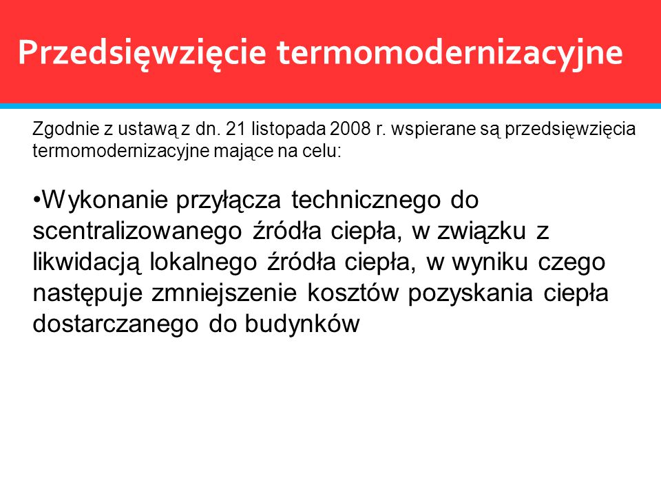 Przedsięwzięcie termomodernizacyjne
