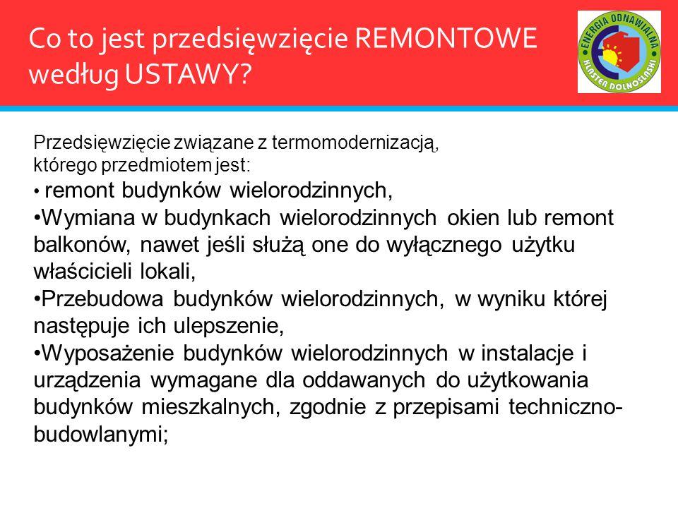 Co to jest przedsięwzięcie REMONTOWE według USTAWY
