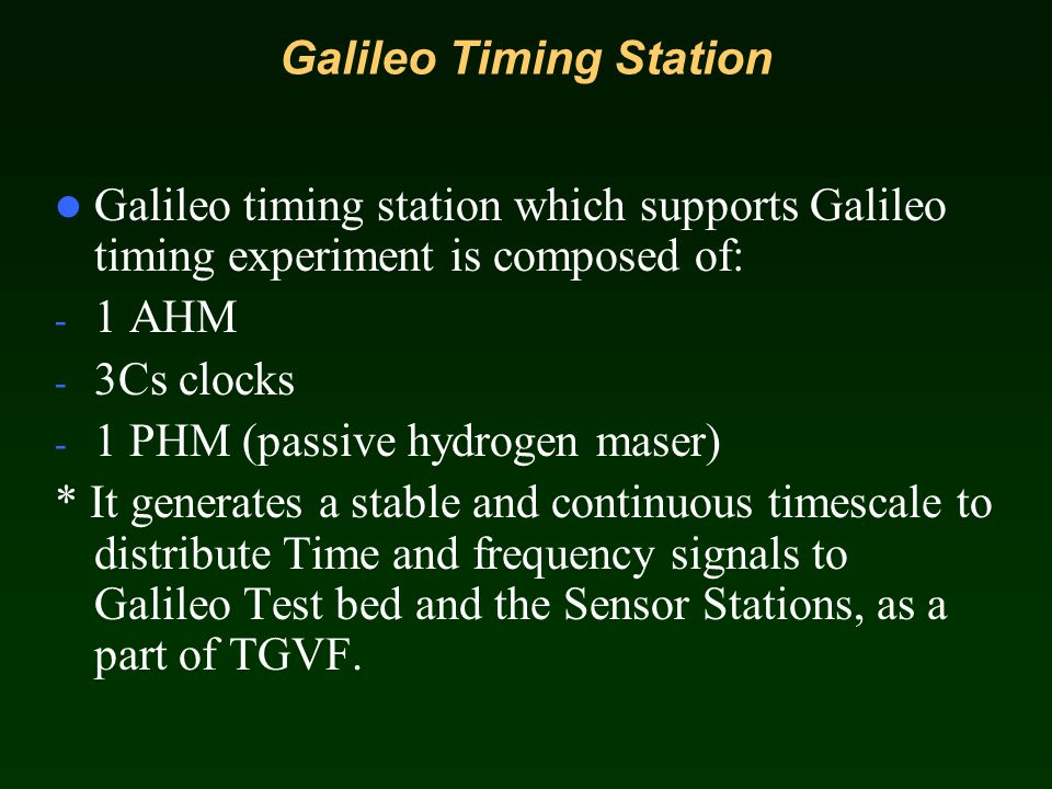Galileo Timing Station