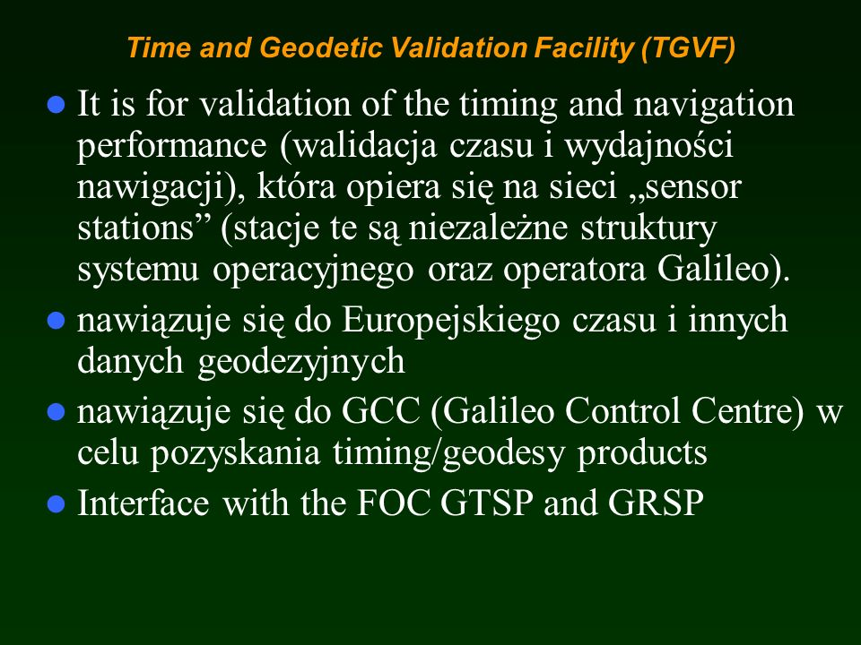 Time and Geodetic Validation Facility (TGVF)
