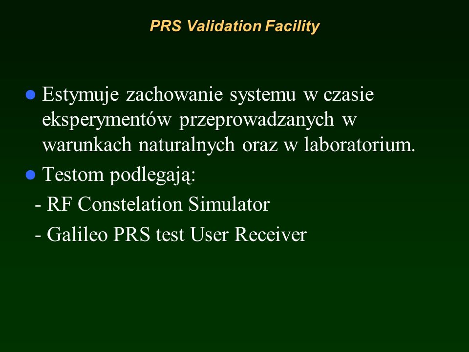 PRS Validation Facility