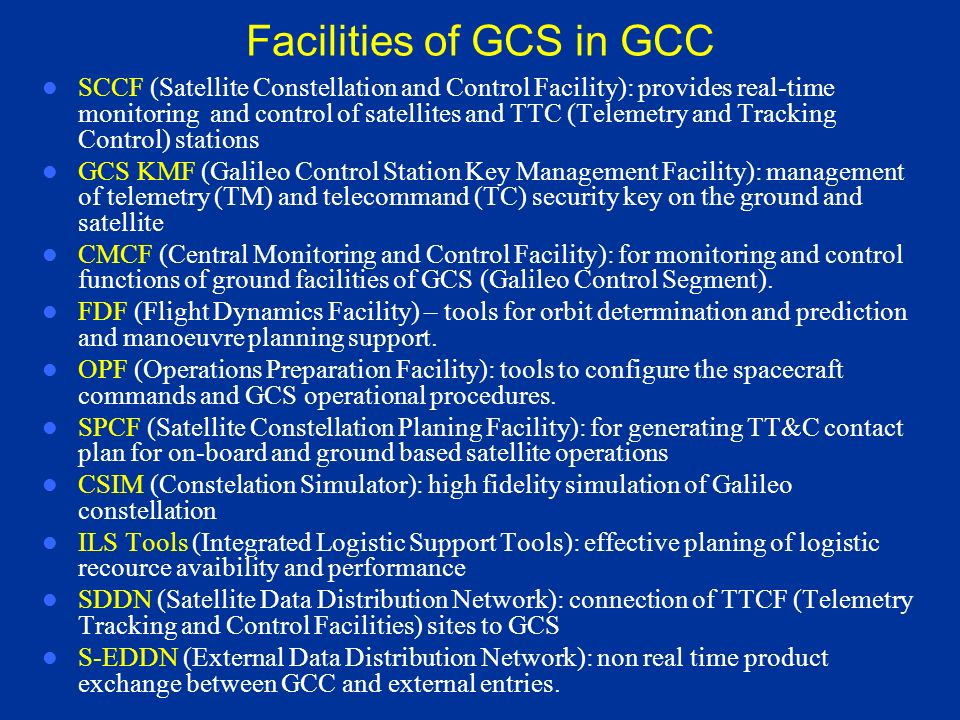 Facilities of GCS in GCC