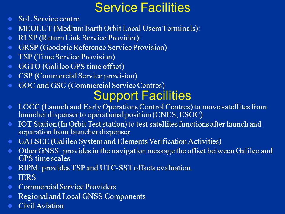 Service Facilities Support Facilities SoL Service centre