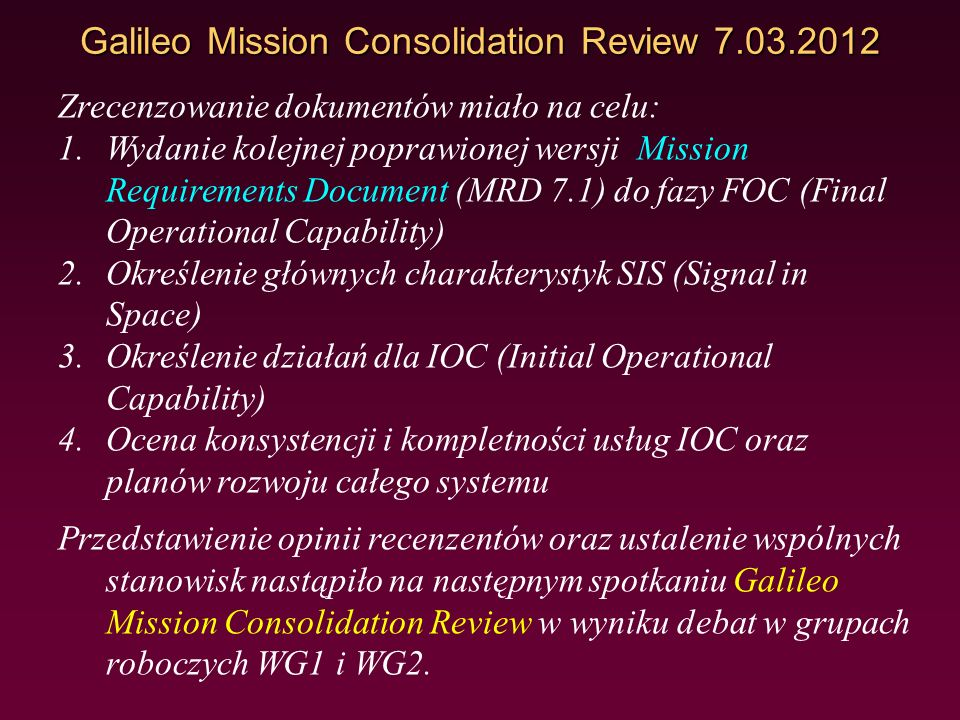 Galileo Mission Consolidation Review 7.03.2012
