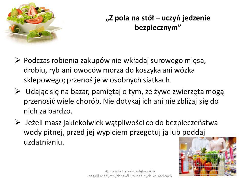 """""""Z pola na stół – uczyń jedzenie bezpiecznym"""