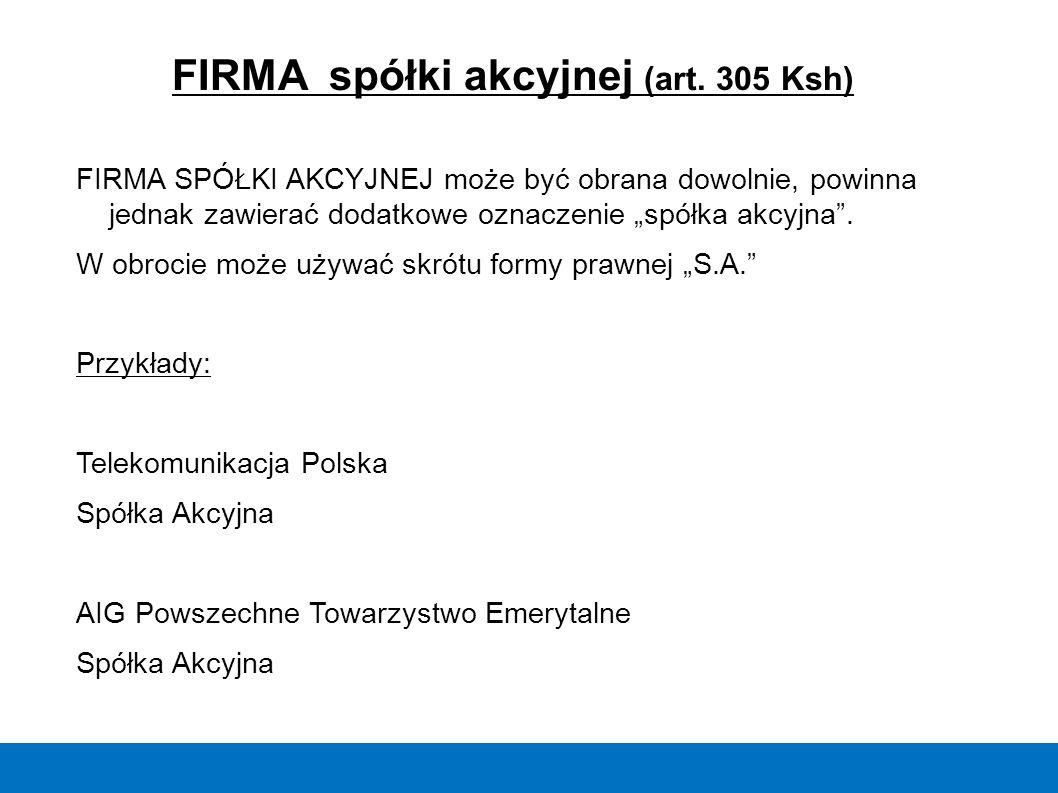 FIRMA spółki akcyjnej (art. 305 Ksh)