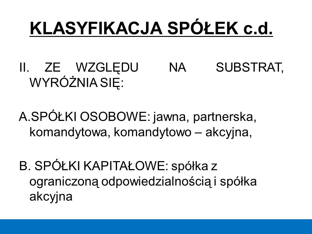 KLASYFIKACJA SPÓŁEK c.d.