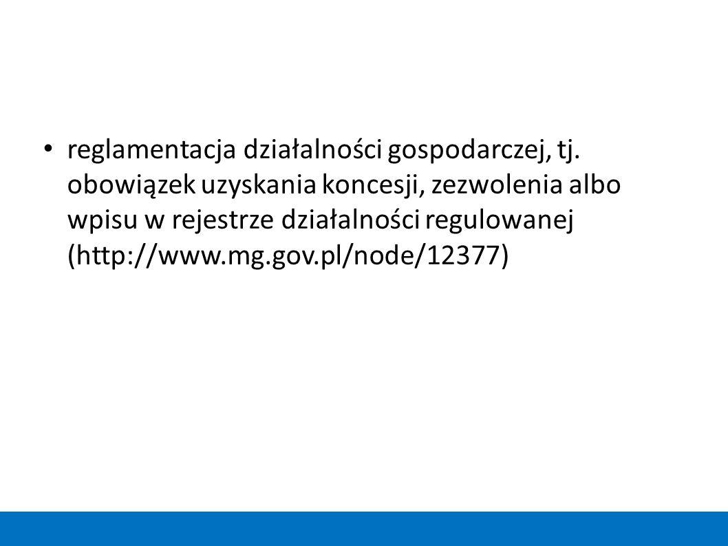 reglamentacja działalności gospodarczej, tj