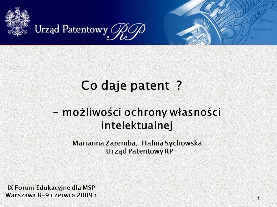 Co daje patent - możliwości ochrony własności intelektualnej