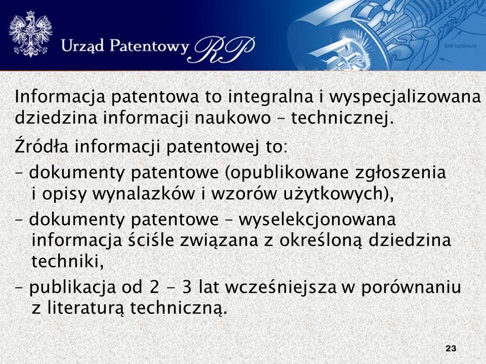 Informacja patentowa to integralna i wyspecjalizowana dziedzina informacji naukowo – technicznej.