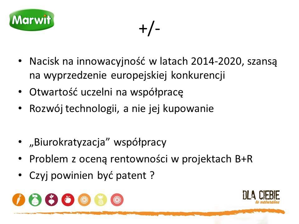+/- Nacisk na innowacyjność w latach 2014-2020, szansą na wyprzedzenie europejskiej konkurencji. Otwartość uczelni na współpracę.