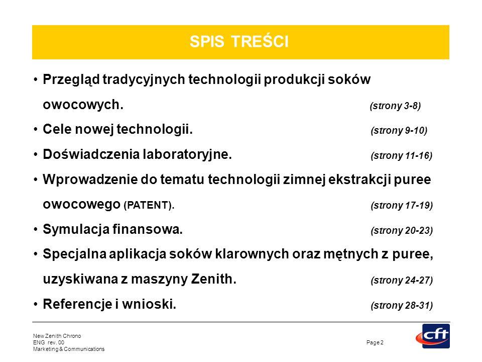 SPIS TREŚCI Przegląd tradycyjnych technologii produkcji soków owocowych. (strony 3-8)