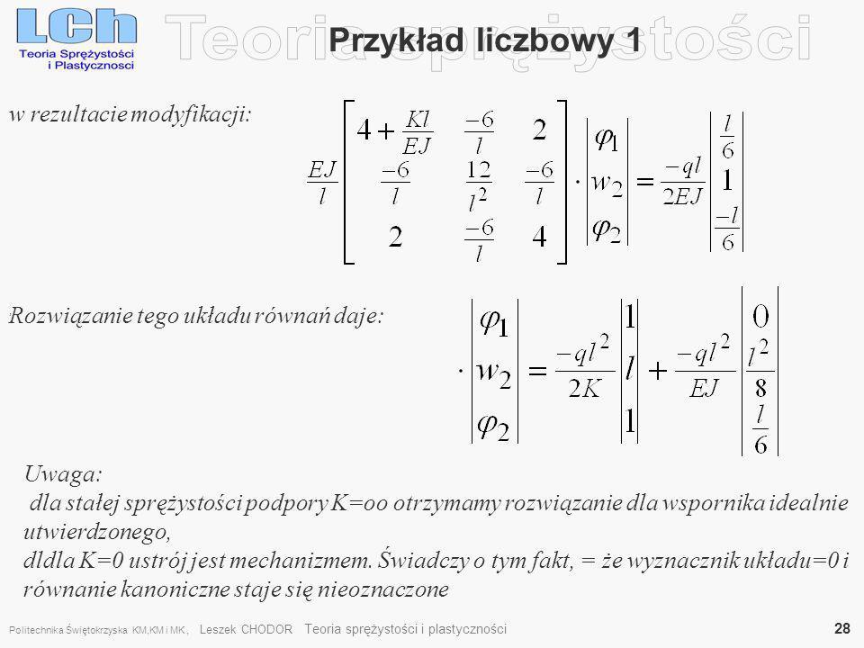Teoria sprężystości Przykład liczbowy 1 w rezultacie modyfikacji: