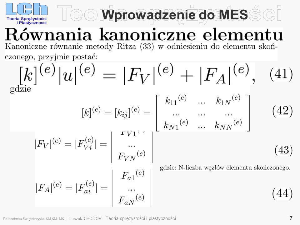 Teoria sprężystości Wprowadzenie do MES