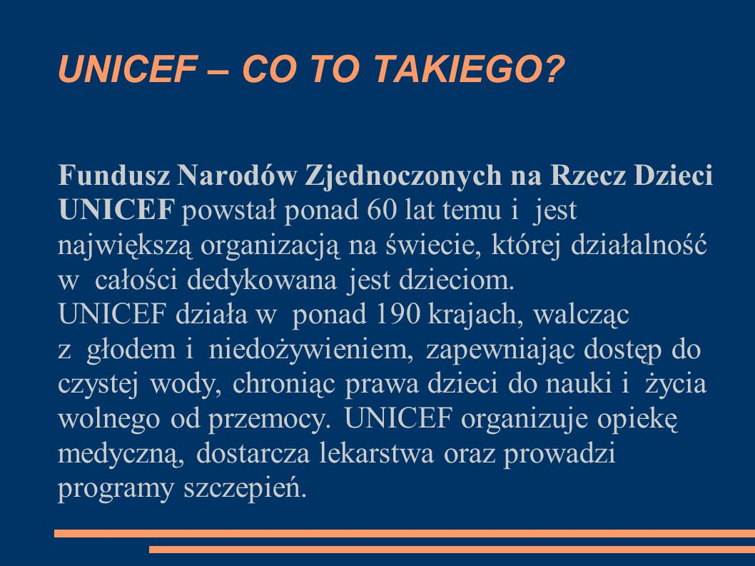 UNICEF – CO TO TAKIEGO