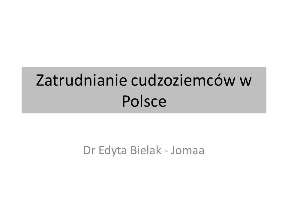 Zatrudnianie cudzoziemców w Polsce