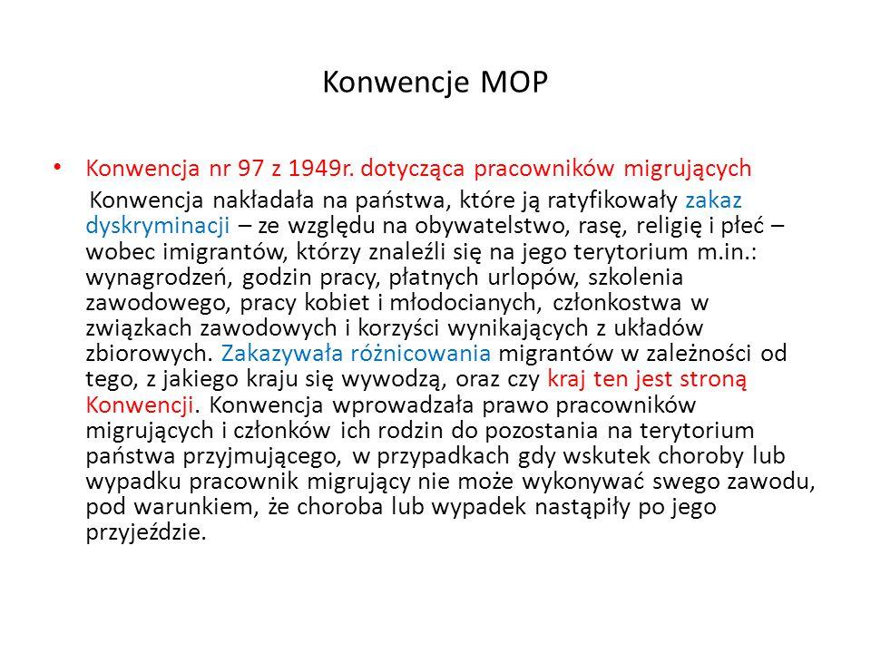 Konwencje MOP Konwencja nr 97 z 1949r. dotycząca pracowników migrujących.