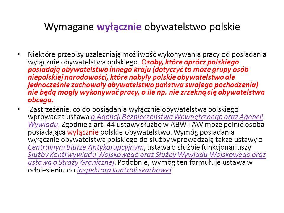 Wymagane wyłącznie obywatelstwo polskie