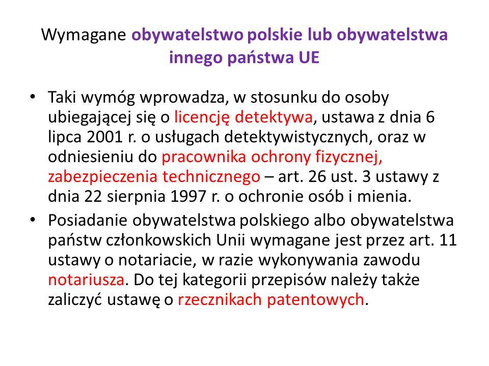 Wymagane obywatelstwo polskie lub obywatelstwa innego państwa UE