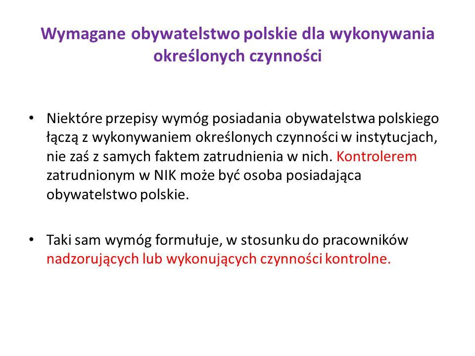 Wymagane obywatelstwo polskie dla wykonywania określonych czynności
