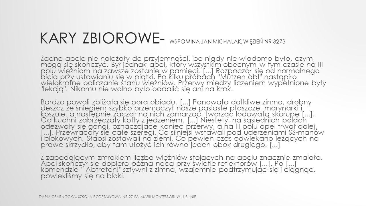 KARY ZBIOROWE- wspomina Jan Michalak, więzień nr 3273