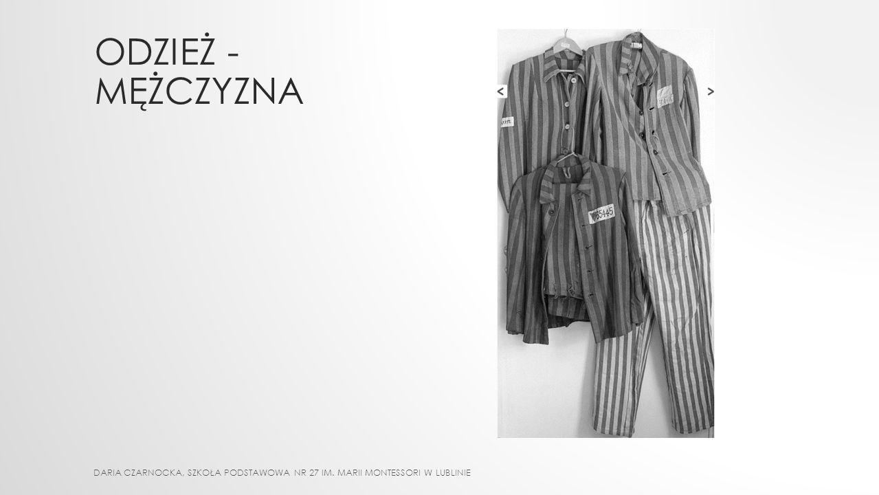 ODZIEŻ - mężczyzna DARIA CZARNOCKA, Szkoła Podstawowa nr 27 im. Marii Montessori w Lublinie