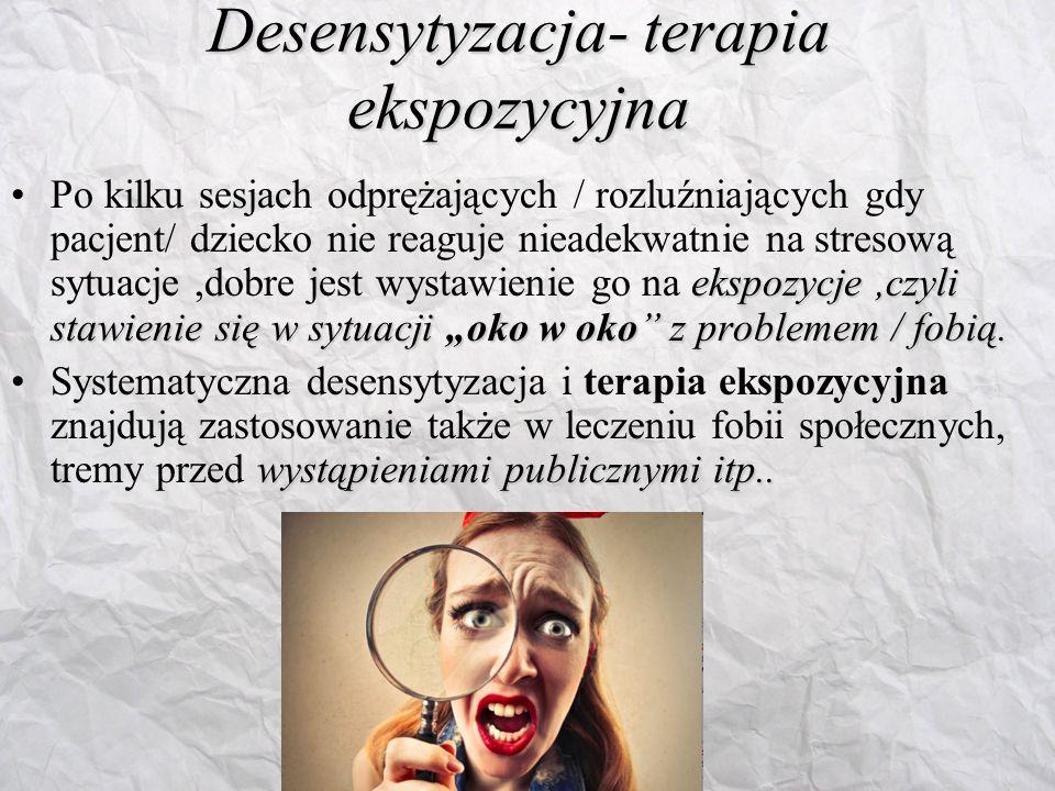 Desensytyzacja- terapia ekspozycyjna