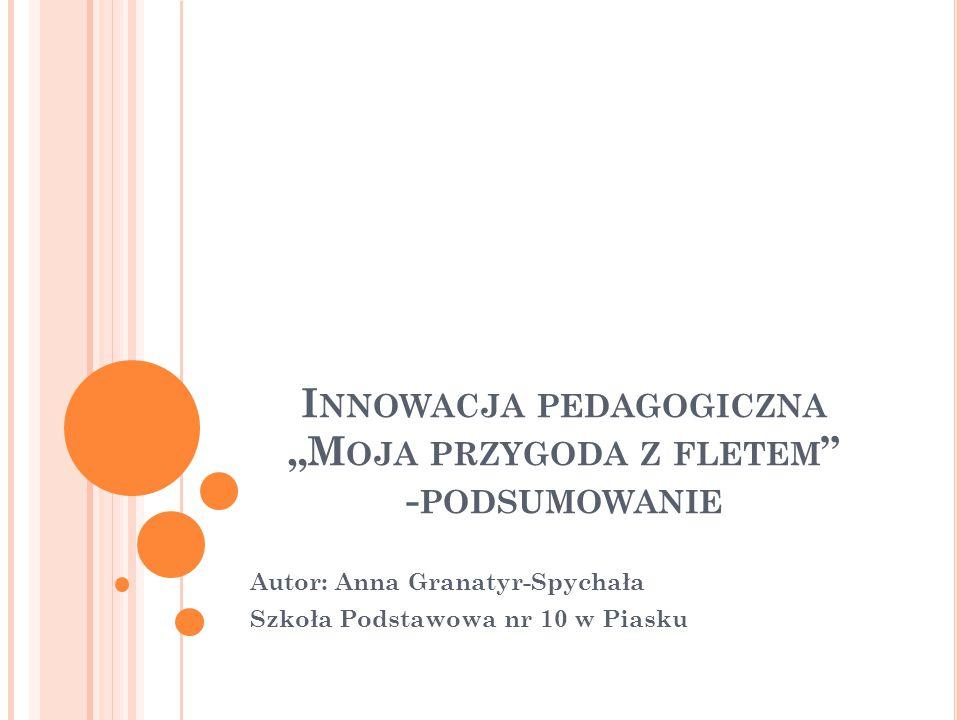 """Innowacja pedagogiczna """"Moja przygoda z fletem -podsumowanie"""