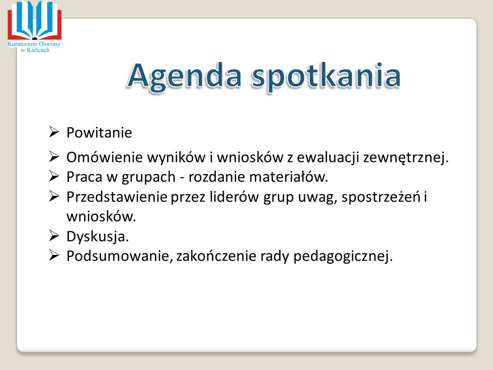 Agenda spotkania Powitanie