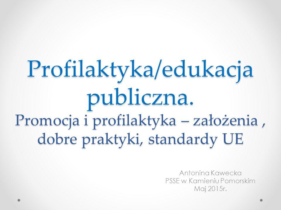 Antonina Kawecka PSSE w Kamieniu Pomorskim Maj 2015r.