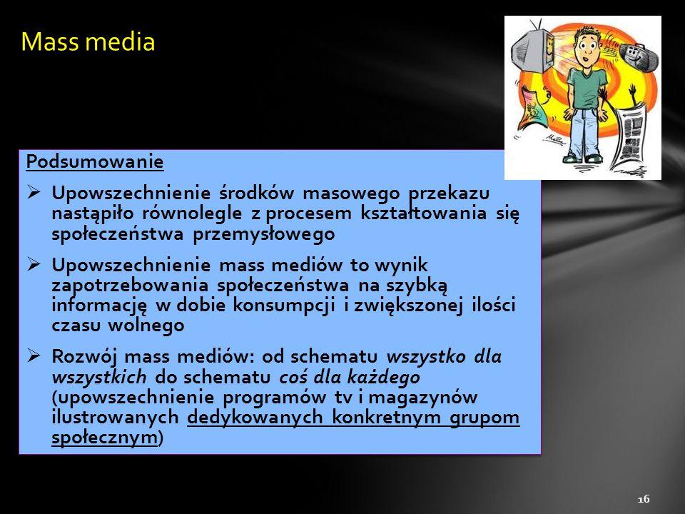 Mass media Podsumowanie