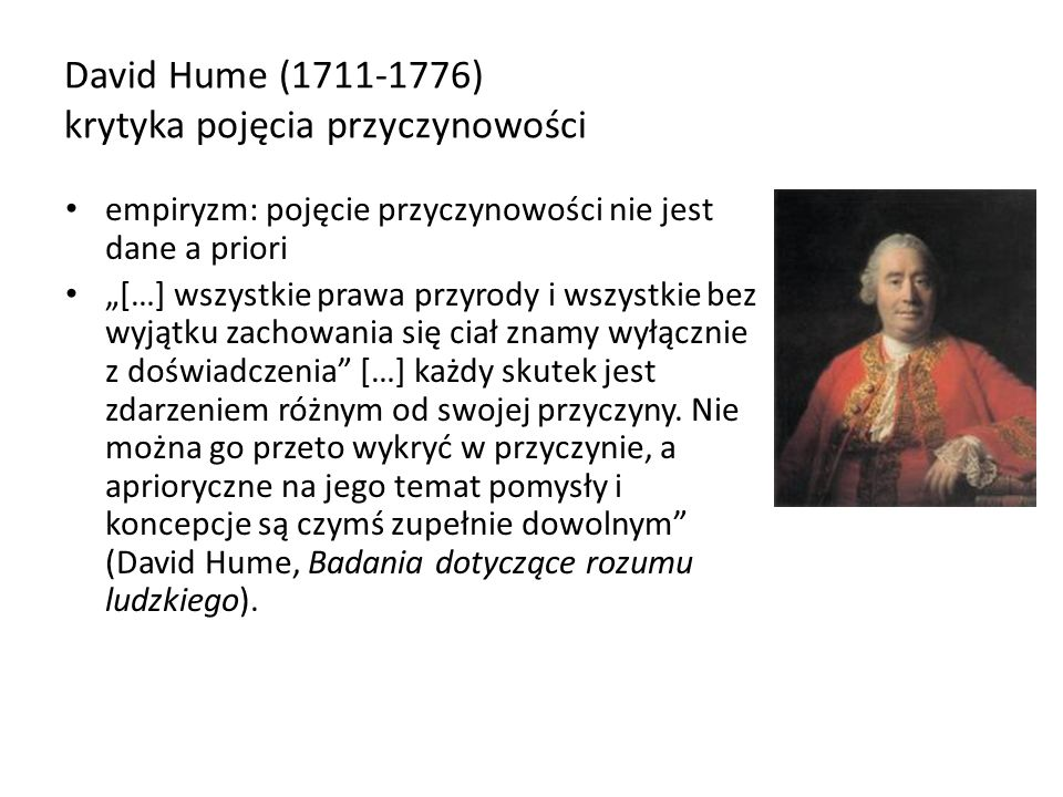 David Hume (1711-1776) krytyka pojęcia przyczynowości