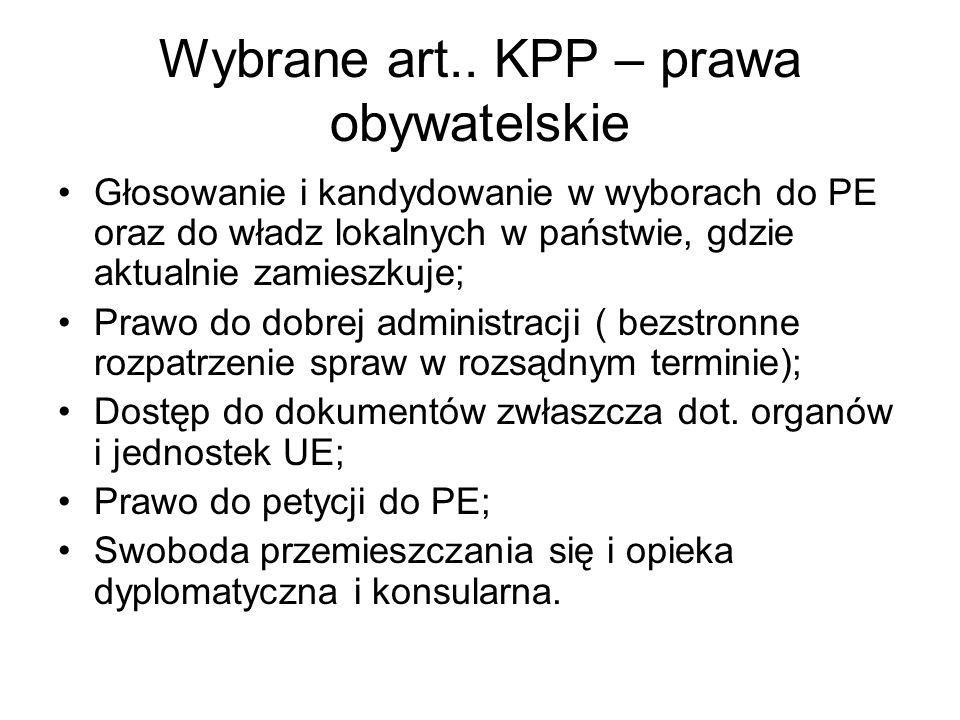 Wybrane art.. KPP – prawa obywatelskie