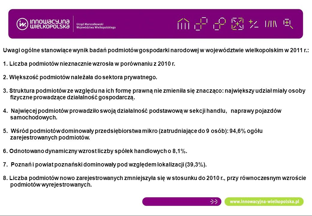 Uwagi ogólne stanowiące wynik badań podmiotów gospodarki narodowej w województwie wielkopolskim w 2011 r.: