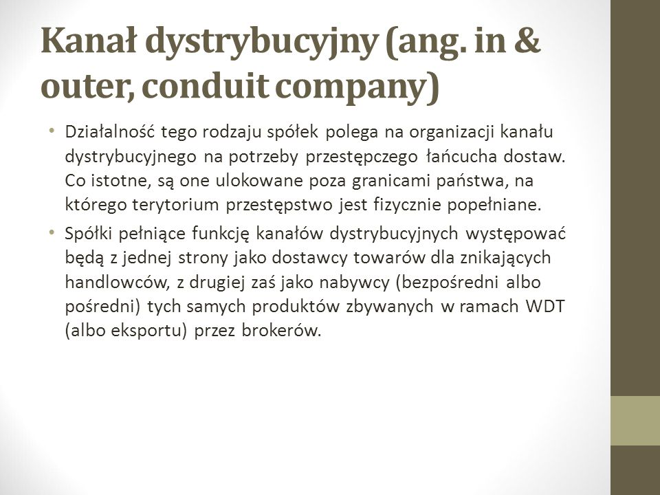 Kanał dystrybucyjny (ang. in & outer, conduit company)