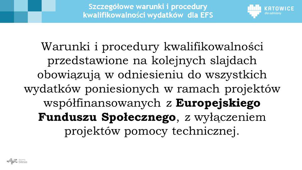 Szczegółowe warunki i procedury kwalifikowalności wydatków dla EFS