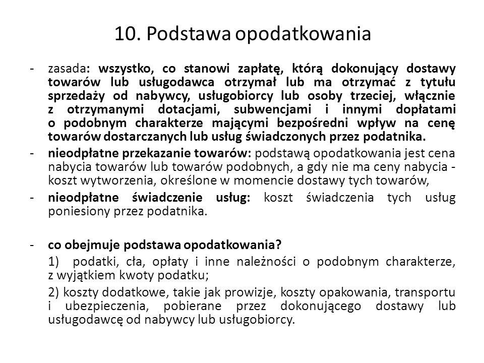 10. Podstawa opodatkowania