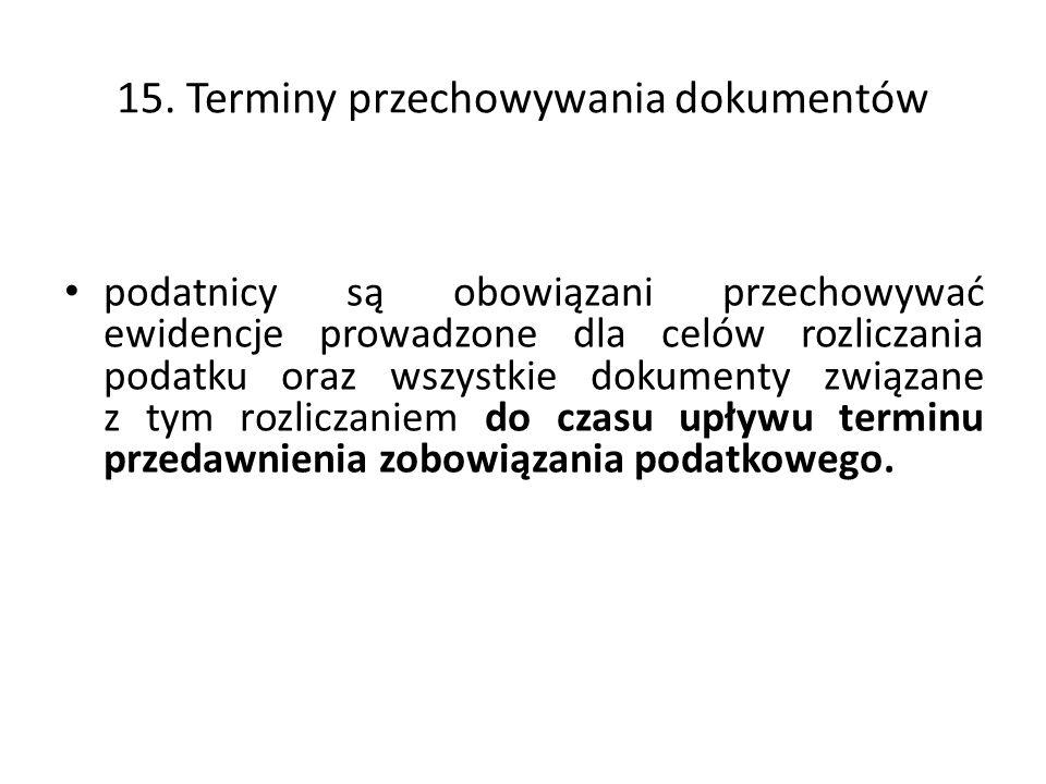 15. Terminy przechowywania dokumentów