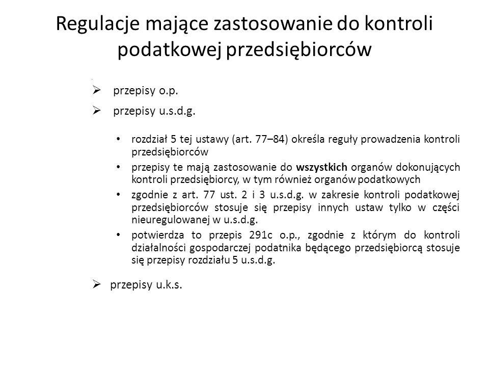 Regulacje mające zastosowanie do kontroli podatkowej przedsiębiorców