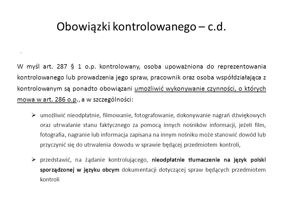 Obowiązki kontrolowanego – c.d.