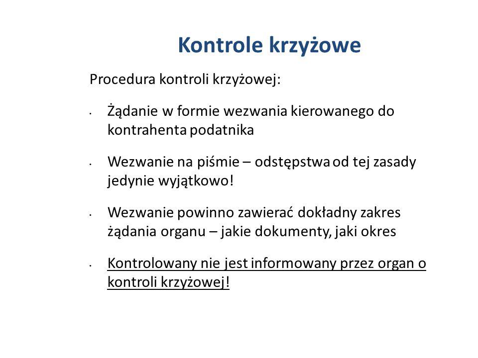 Kontrole krzyżowe Procedura kontroli krzyżowej: