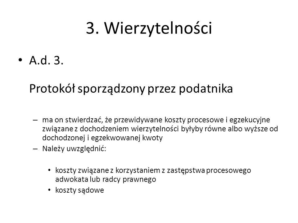 3. Wierzytelności A.d. 3. Protokół sporządzony przez podatnika